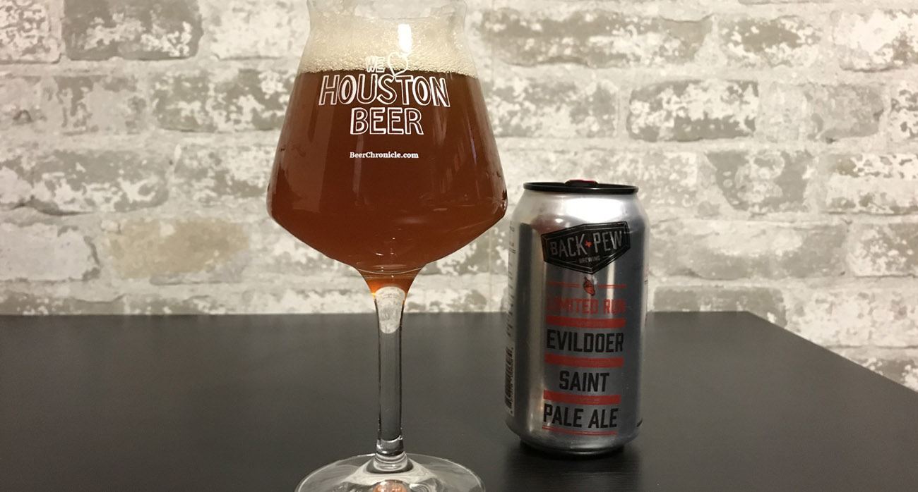 Beer-Chronicle-Houston-Beer-back-pew-evildoer-pale-ale-saints-and-sinners