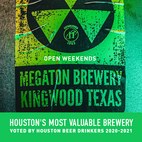https://www.beerchronicle.com/wp-content/uploads/Beer-Chronicle-Houston-Sidebar-Ad-Megaton-Brewery.jpg