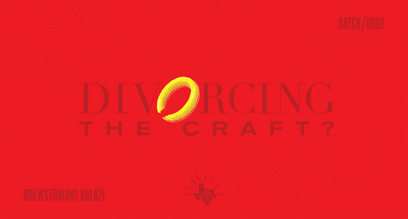 Beer-Chronicle-Houston-brewstonians-ablaze-no-such-thing-as-an-ex-craft-beer-drinker-01